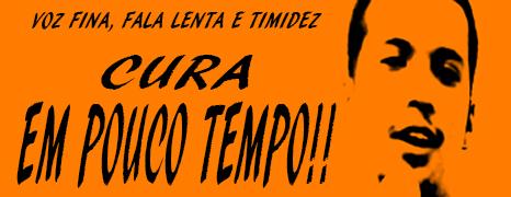 VOZ FINA, FALA LENTA E TIMIDEZ – CURA EM POUCO TEMPO!!