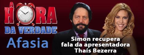 AFASIA – Perda da Fala – Programa Hora da Verdade (CASO THAÍS BEZERRA) – 26-09-2002