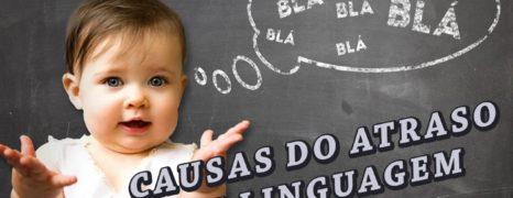 Atraso na Linguagem Infantil
