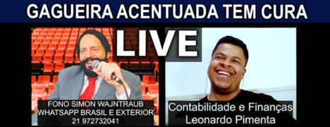 Gagueira Acentuada Tem Cura Live  Paciente Leonardo Pimenta RJ