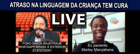 Atraso Na Linguagem da Criança Tem Cura Live Com Paciente Marley de Angola