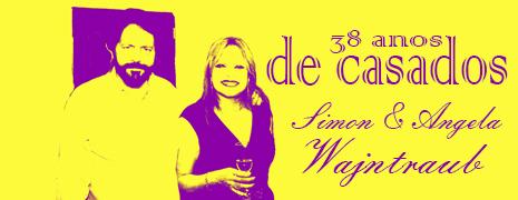 38 ANOS DE CASAMENTO DE SIMON E ANGELA WAJNTRAUB – 07/12/2014