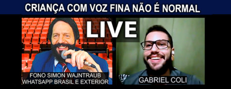 Criança Com Voz Fina Tem Cura Live Com o Ex Paciente Gabriel Coli