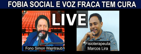 FOBIA SOCIAL E VOZ FRACA TEM CURA LIVE COM PACIENTE MARCOS LIRA